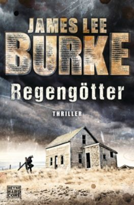 Hackberry Holland: Regengötter, James Lee Burke