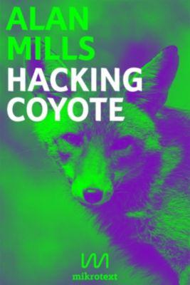 Hacking Coyote, Alan Mills