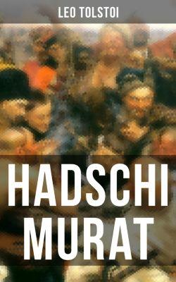 Hadschi Murat, Leo Tolstoi