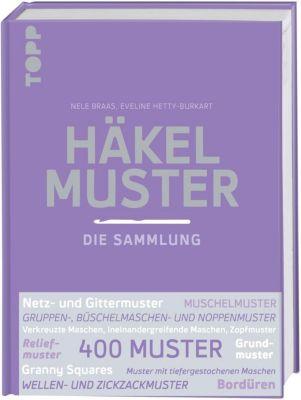 Häkelmuster. Die Sammlung, Nele Braas, Eveline Hetty-Burkart