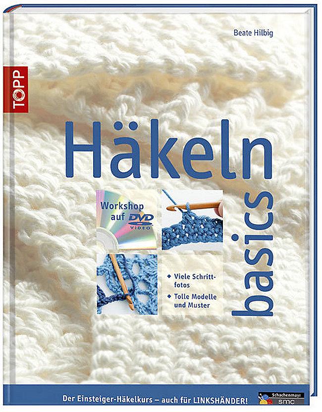 Häkeln Basics M 1 Dvd Buch Von Beate Hilbig Portofrei Bestellen