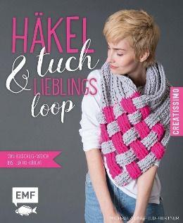 Häkeltuch und Lieblingsloop - Michaela Lingfeld-Hertner |
