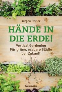 Hände in die Erde! - Jürgen Herler pdf epub