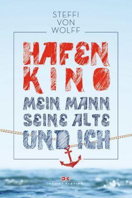 Hafenkino, Steffi Von Wolff