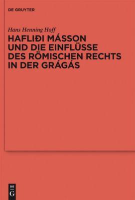 Hafliði Másson und die Einflüsse des römischen Rechts in der Grágás, Hans Henning Hoff