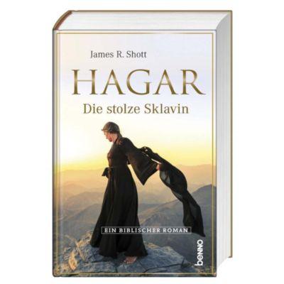Hagar, die stolze Sklavin - James R. Shott pdf epub