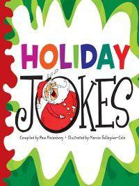 Hah-larious Joke: Holiday Jokes, Pam Rosenberg