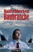 Haifischbecken Baubranche - Herbert Küpferling pdf epub