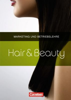 Hair & Beauty: Marketing und Betriebslehre, Trudelies Grigoletto, Elke Kuse, Peter Lehmann