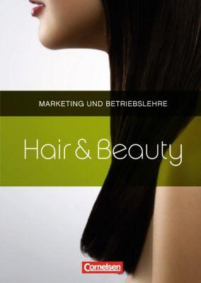 Hair & Beauty: Marketing und Betriebslehre, Trudelies Grigoletto, Elke Kuse, Peter Lehmann