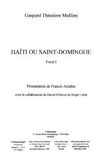 Haiti ou saint-domingue, ARZALIER FRANCIS