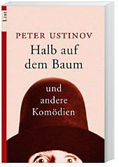 Halb auf dem Baum und andere Komödien, Peter, Sir Ustinov