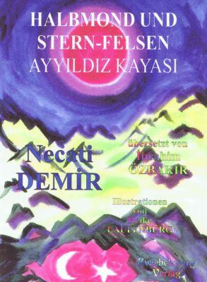 Halbmond und Stern-Felsen, Necati Demir
