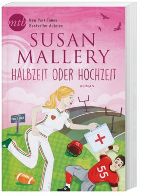 Halbzeit oder Hochzeit? - Susan Mallery pdf epub