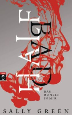 HALF BAD – Das Dunkle in mir, Sally Green