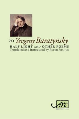 Half-light and Other Poems, Yevgeny Baratynsky