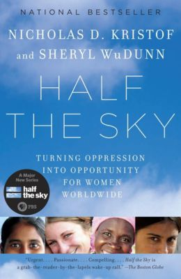Half the Sky, Nicholas D. Kristof, Sheryl WuDunn
