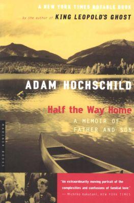 Half the Way Home, Adam Hochschild