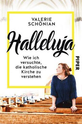 Halleluja - Valerie Schönian pdf epub