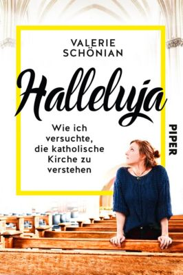 Halleluja, Valerie Schönian