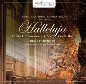 Halleluja-Festliche Chormusik, Tölzer Knabenchor, Schmidt-Gaden