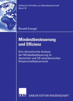 Hallesche Schriften zur Betriebswirtschaft: Mindestbesteuerung und Effizienz, Ronald Krengel