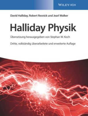Halliday Physik, Robert Resnick, David Halliday, Jearl Walker