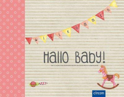 Hallo Baby! (Mädchen) - Cornelia Giebichenstein  