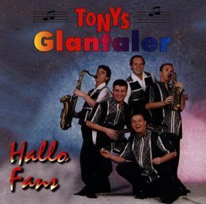 Hallo Fans, Tonys Glantaler