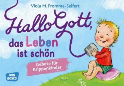 Hallo Gott, das Leben ist schön, Gebetskarten, Viola M. Fromme-Seifert