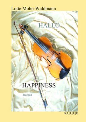 Hallo Happiness, Lotte Mohn-Waldmann