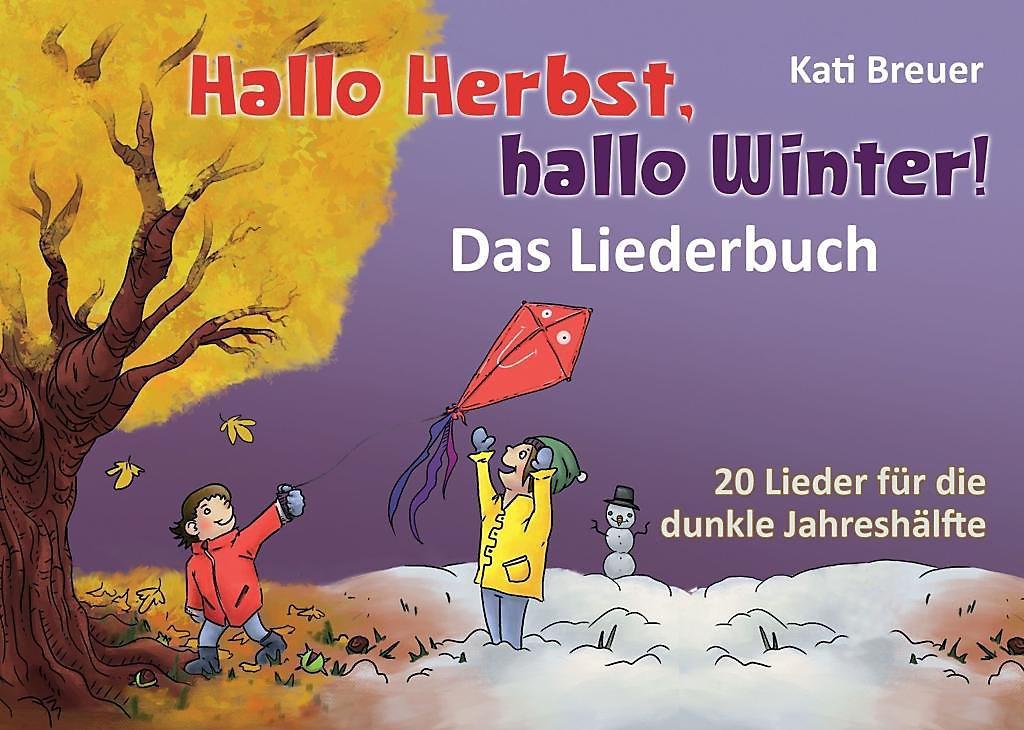 Hallo Herbst, hallo Winter! - Das Liederbuch Buch portofrei