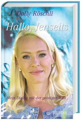 Hallo, Jenseits, Dolly Röschli