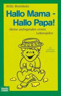 Hallo Mama, hallo Papa, Willy Breinholst