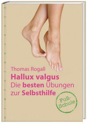 Hallux valgus - Thomas Rogall |