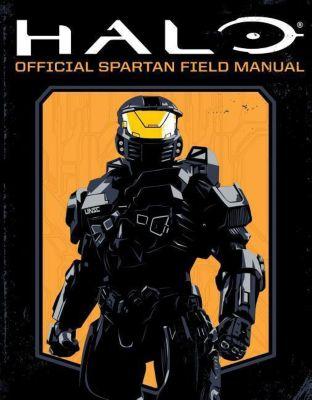 Halo: Official Spartan Field Manual, Kiel Phegley, Kenneth Peters