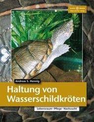Haltung von Wasserschildkröten, Andreas S. Hennig