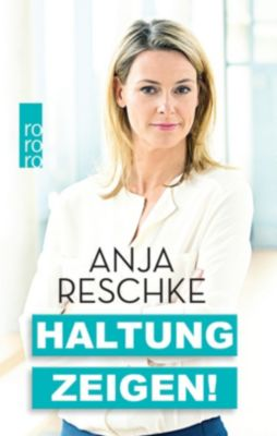 Haltung zeigen!, Anja Reschke