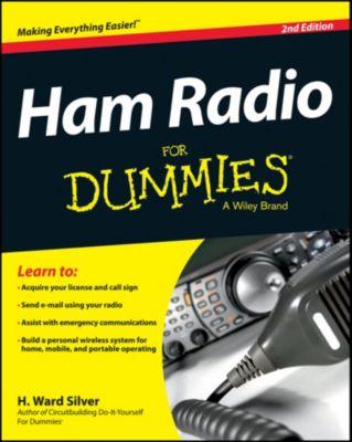 Ham Radio For Dummies, H. Ward Silver