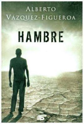 Hambre, Alberto Vázquez-Figueroa