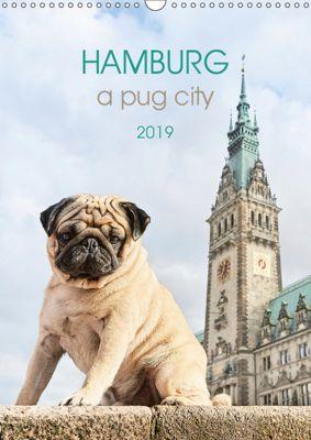 Hamburg - a pug city (Wall Calendar 2019 DIN A3 Portrait), Ole und Julia Dodeck