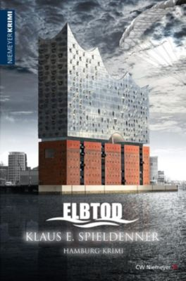 Hamburg-Krimi: ELBTOD, Klaus E. Spieldenner