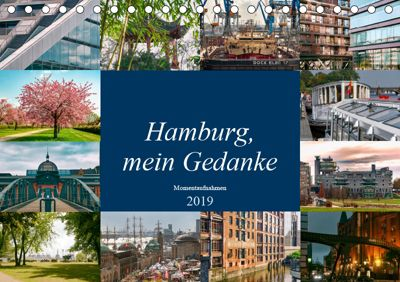 Hamburg, mein Gedanke (Tischkalender 2019 DIN A5 quer), Carmen Steiner / Matthias Konrad