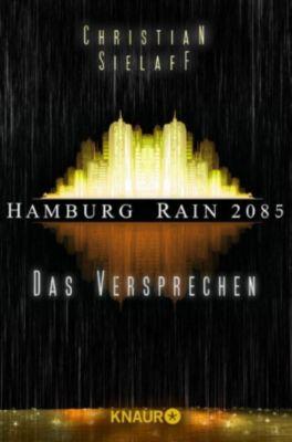 Hamburg Rain 2085. Das Versprechen, Christian Sielaff