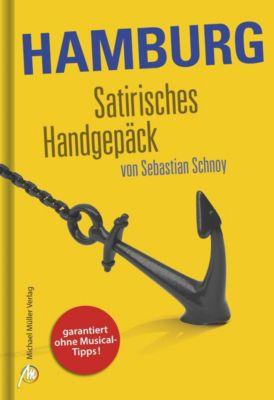 Hamburg Satirisches Handgepäck, Sebastian Schnoy