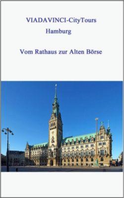 Hamburg - Vom Rathaus zur Alten Börse, Nicole Boysen
