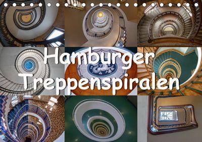Hamburger Treppenspiralen (Tischkalender 2019 DIN A5 quer), Annick Salomo & Thomas Becker