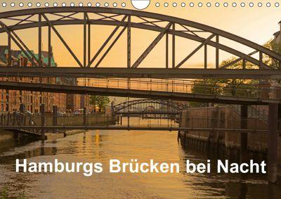 Hamburgs Brücken bei Nacht (Wandkalender 2019 DIN A4 quer), Diane Jordan