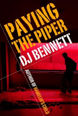 Hamelin's Child: Paying the Piper (Hamelin's Child, #2), DJ Bennett