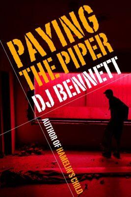 Hamelin's Child: Paying the Piper (Hamelin's Child, #2), DJ Bennett